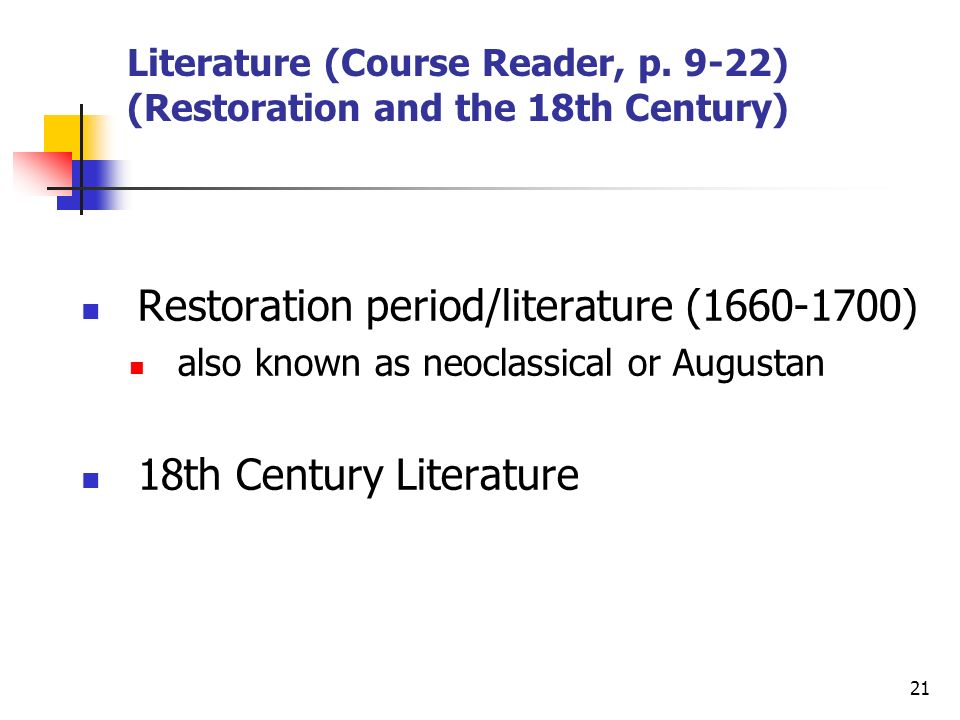 Literature (Course Reader, p. 9-22) (Restoration and the 18th Century)