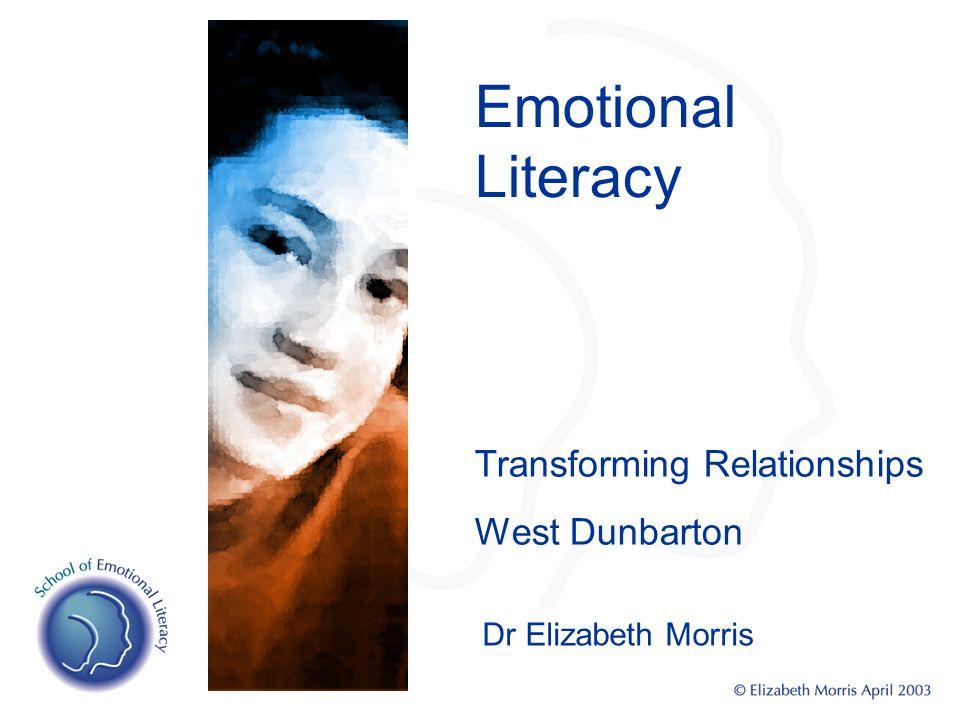 Emotional Literacy Transforming Relationships West Dunbarton