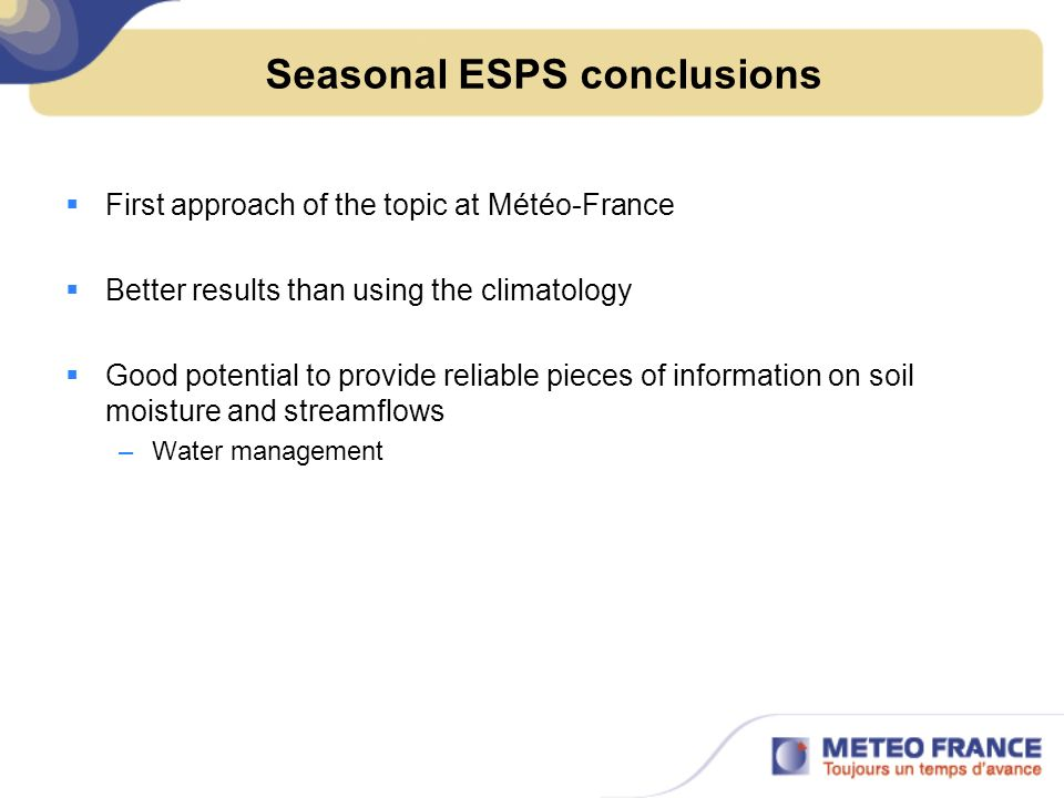 Seasonal ESPS conclusions
