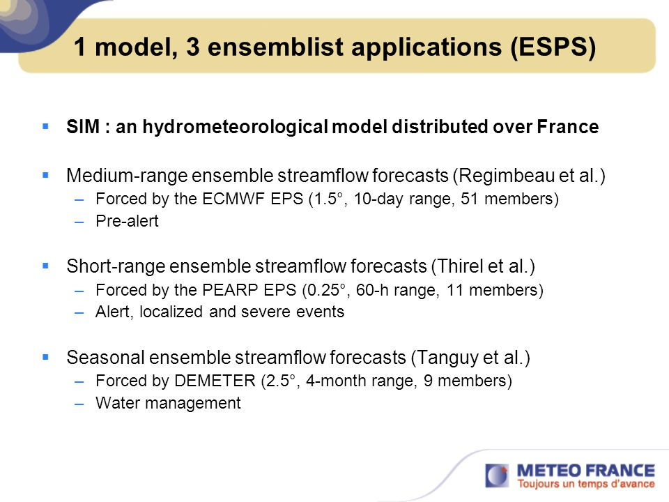 1 model, 3 ensemblist applications (ESPS)