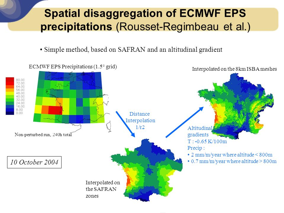 Spatial disaggregation of ECMWF EPS precipitations (Rousset-Regimbeau et al.)