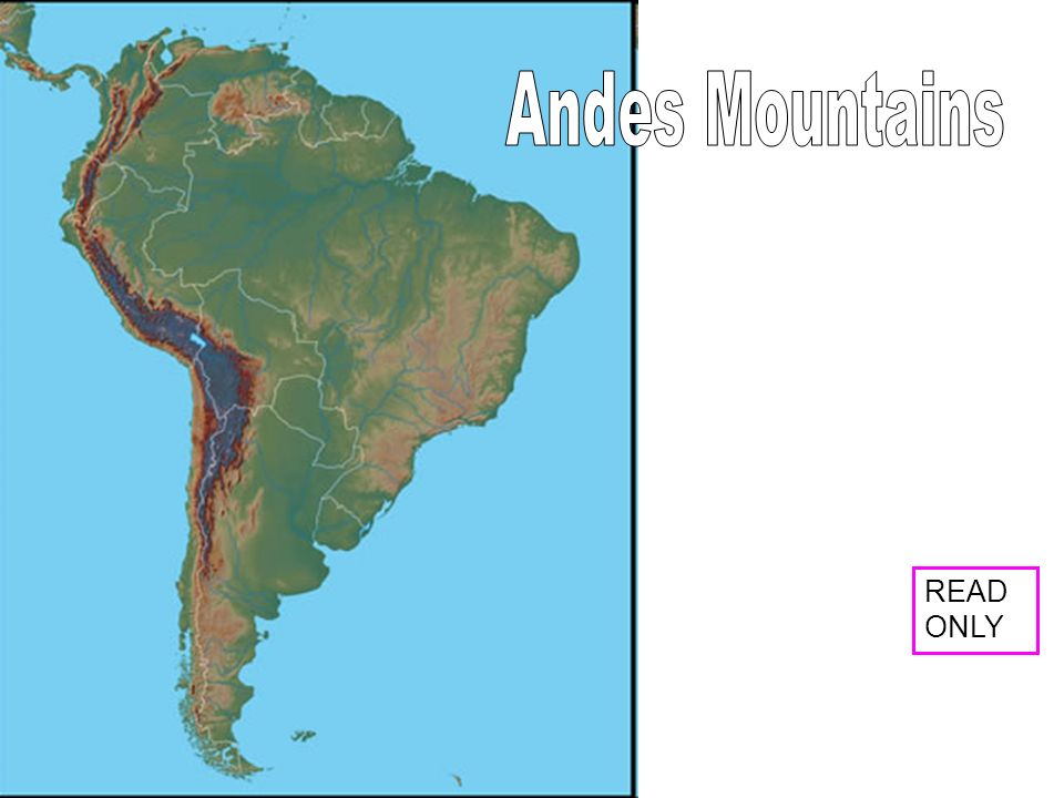 Andes Mountains READ ONLY