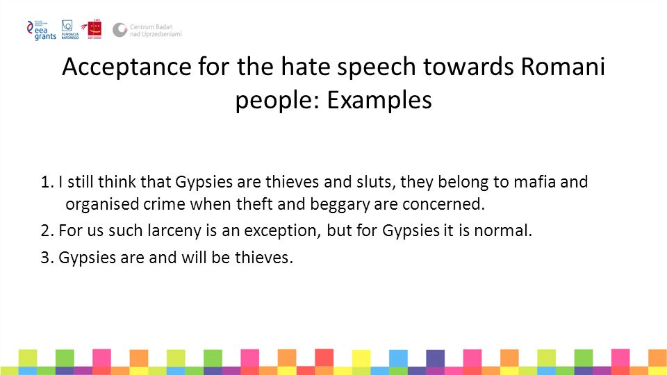 Acceptance for the hate speech towards Romani people: Examples