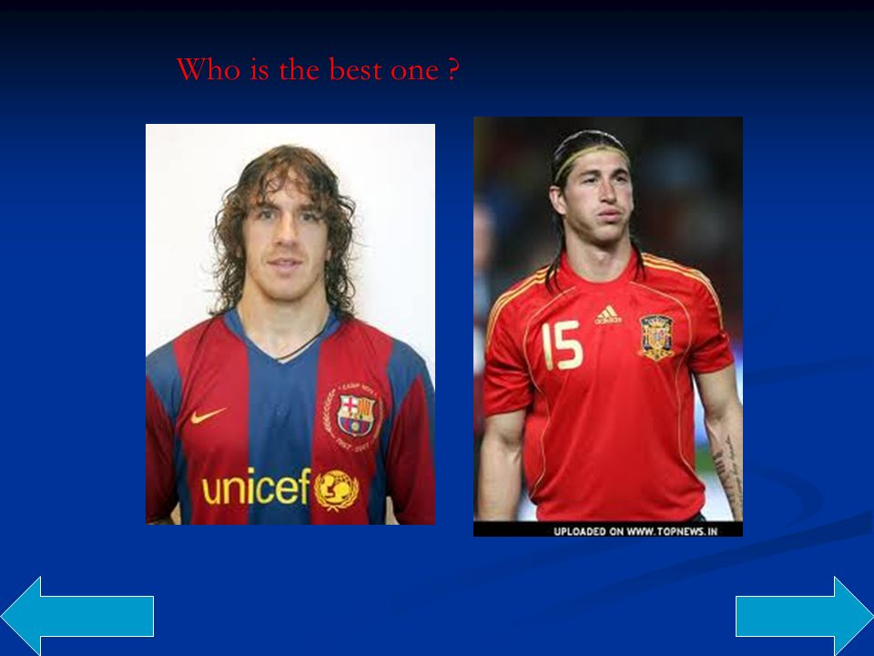 Who is the best one