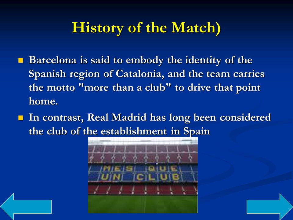 History of the Match)