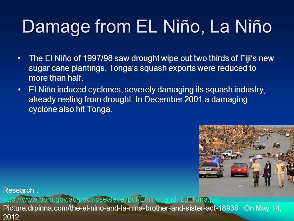 Damage from EL Niño, La Niño