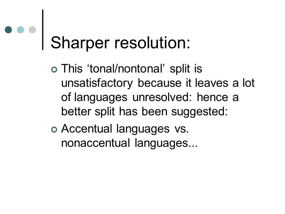 Sharper resolution: