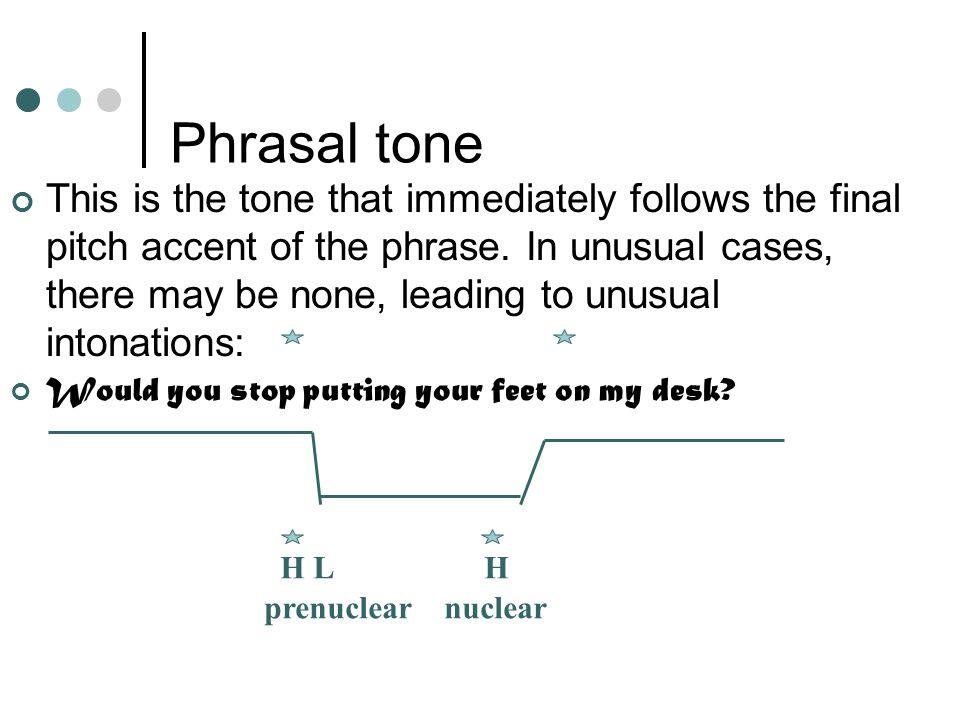 Phrasal tone
