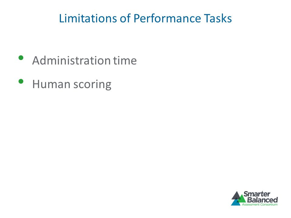 Limitations of Performance Tasks