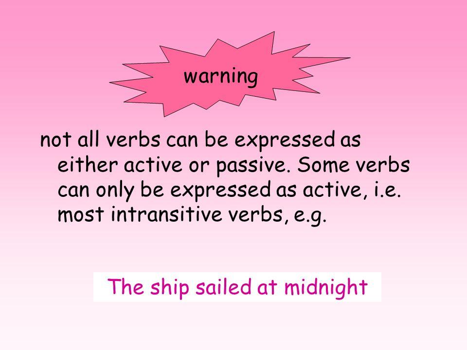 The ship sailed at midnight