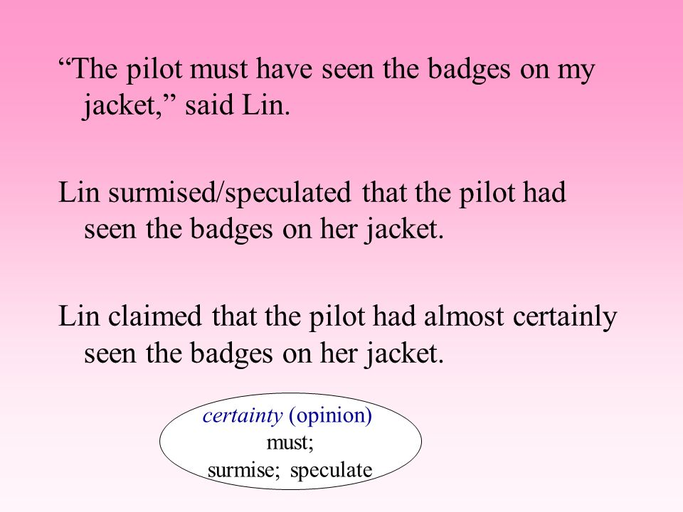 The pilot must have seen the badges on my jacket, said Lin.