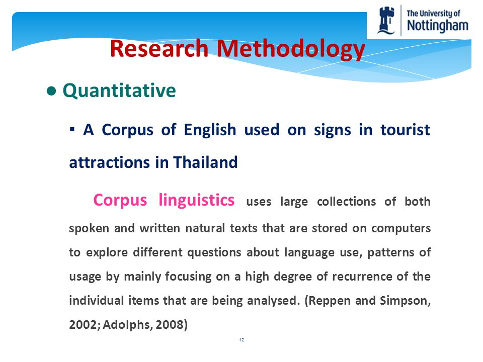 Research Methodology ● Quantitative