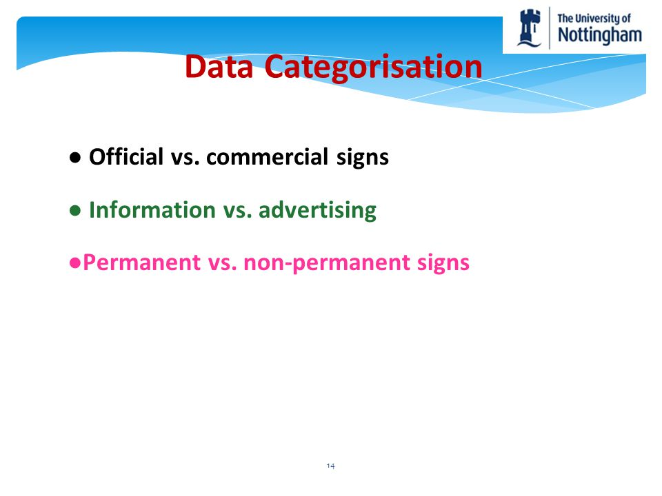 Data Categorisation ● Official vs. commercial signs
