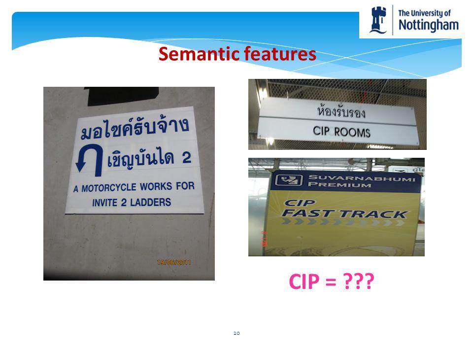 CIP = Semantic features