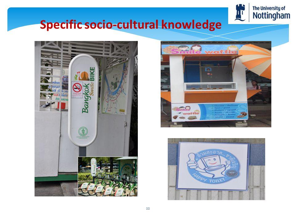 Specific socio-cultural knowledge