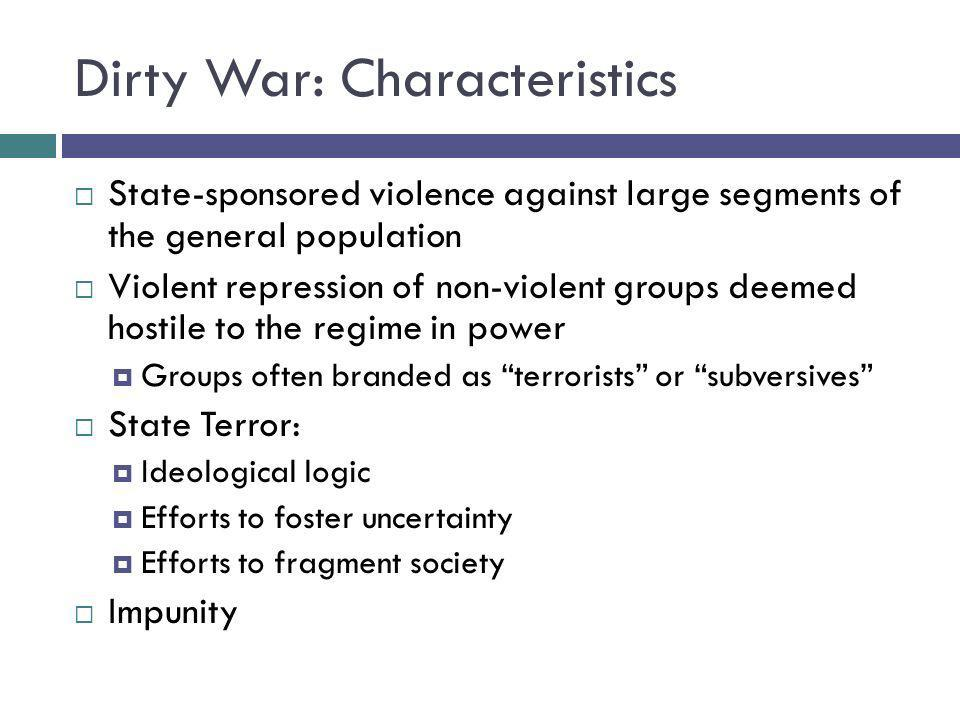 Dirty War: Characteristics