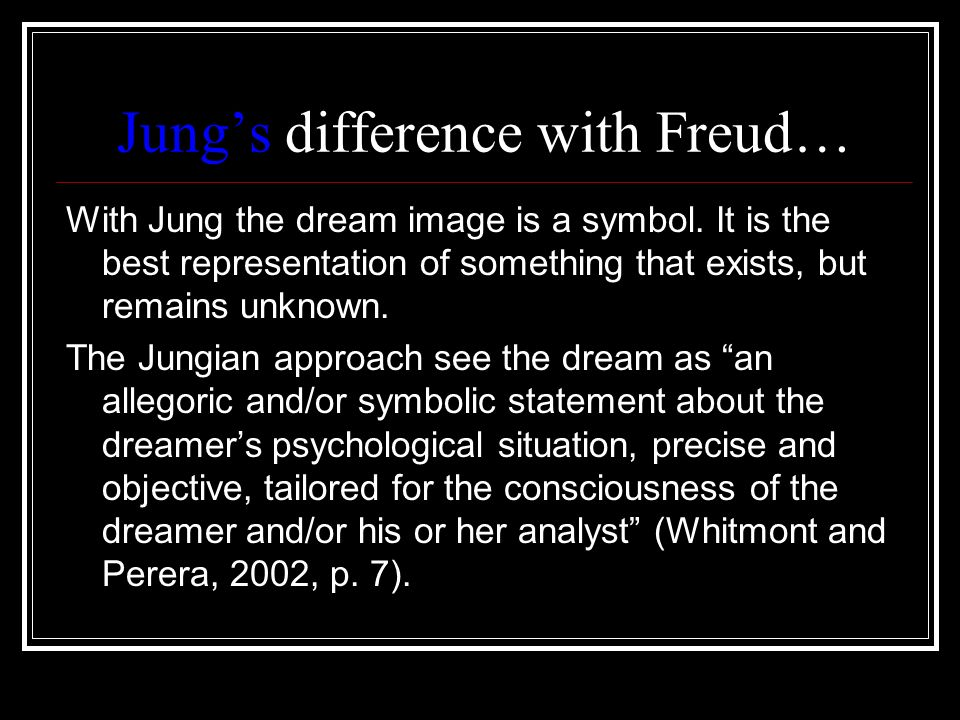 Jung's difference with Freud…