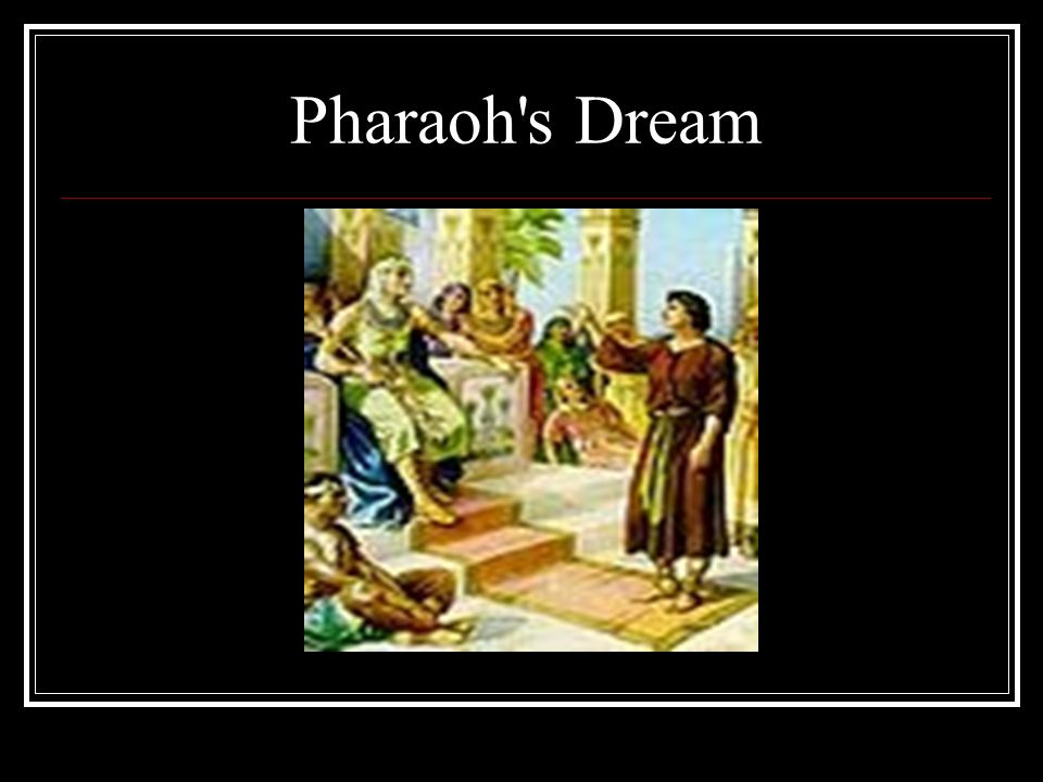 Pharaoh s Dream