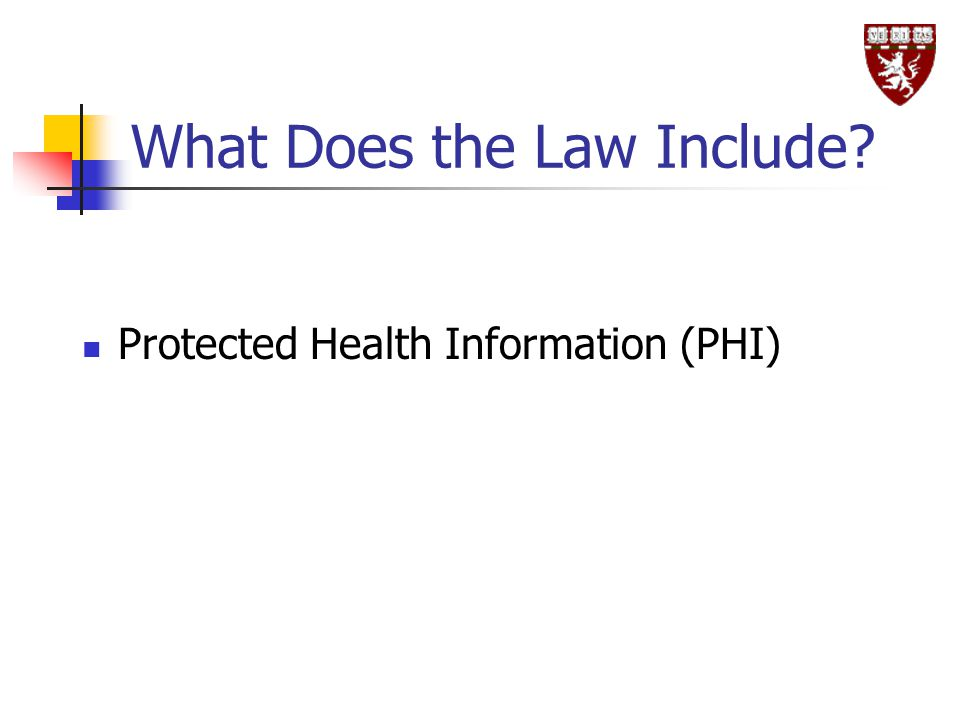 What Does the Law Include