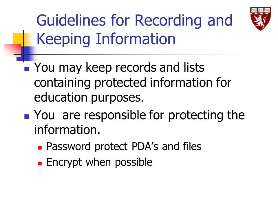 Guidelines for Recording and Keeping Information