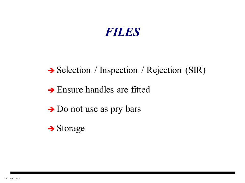FILES Selection / Inspection / Rejection (SIR)