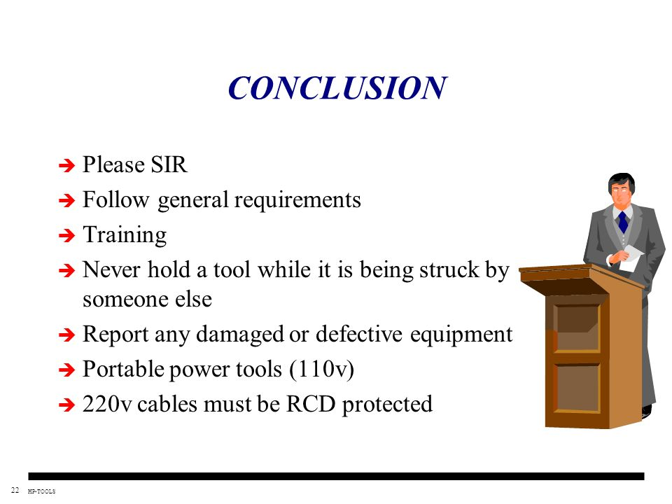 CONCLUSION Please SIR Follow general requirements Training