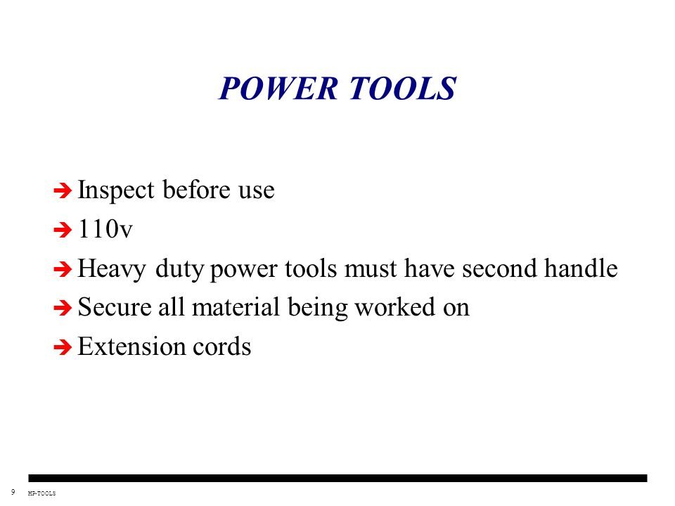 POWER TOOLS Inspect before use 110v
