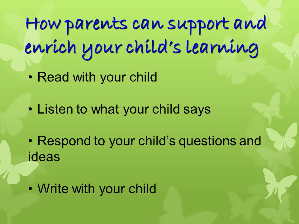 How parents can support and enrich your child's learning