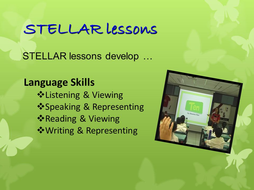 STELLAR lessons Language Skills STELLAR lessons develop …