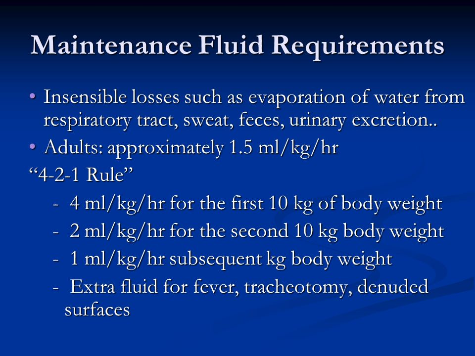 Maintenance Fluid Requirements