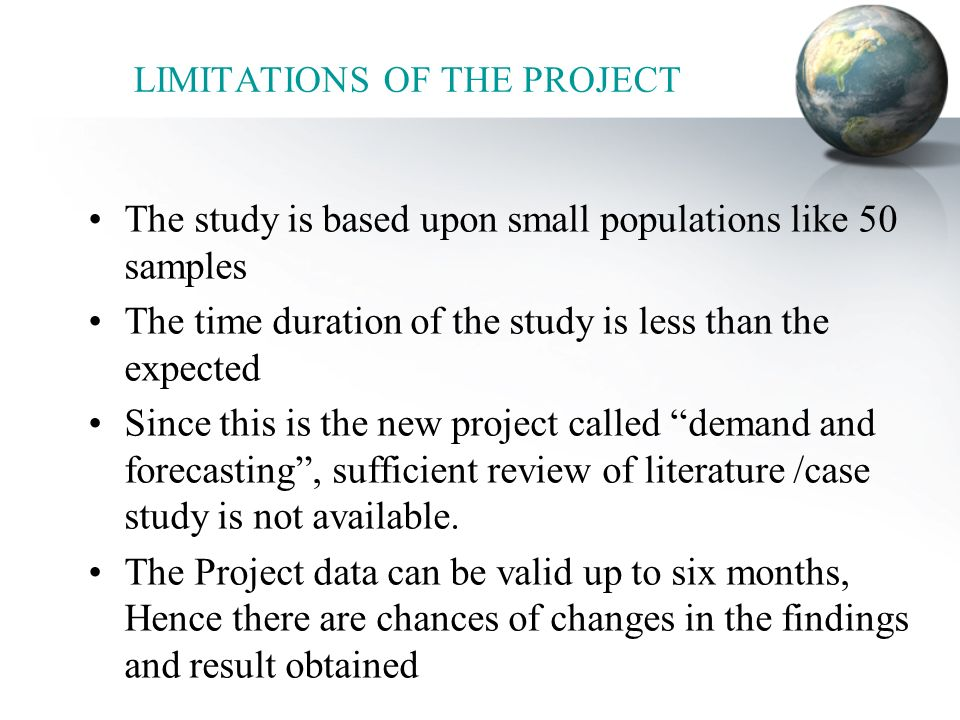 LIMITATIONS OF THE PROJECT
