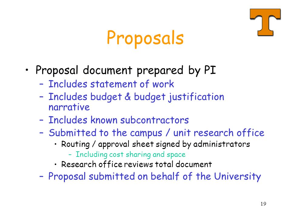 Proposals Proposal document prepared by PI Includes statement of work