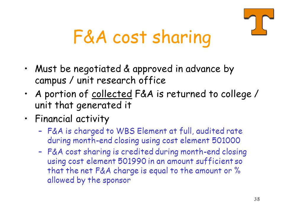 F&A cost sharing Must be negotiated & approved in advance by campus / unit research office.