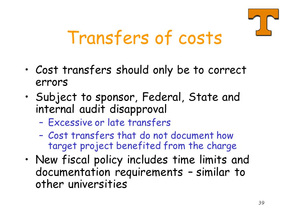 Transfers of costs Cost transfers should only be to correct errors