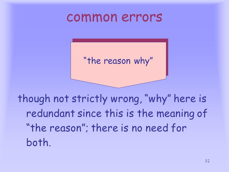 common errors the reason why