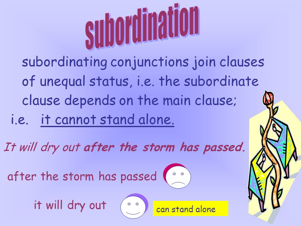 subordination subordinating conjunctions join clauses