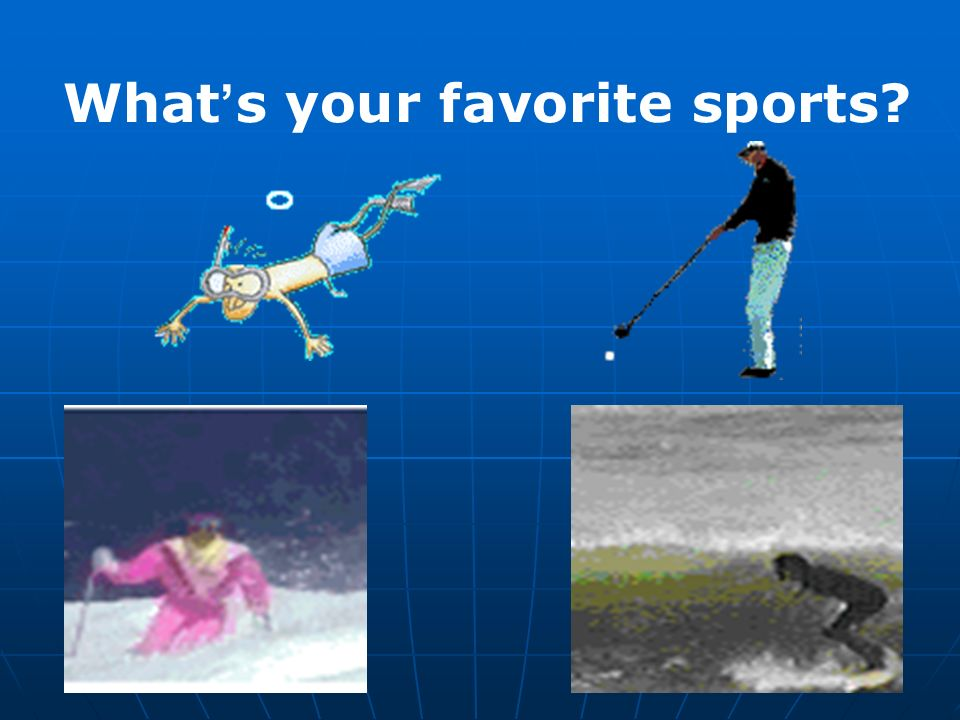 What's your favorite sports