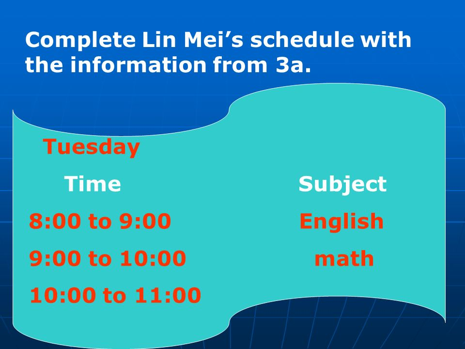 Complete Lin Mei's schedule with the information from 3a.