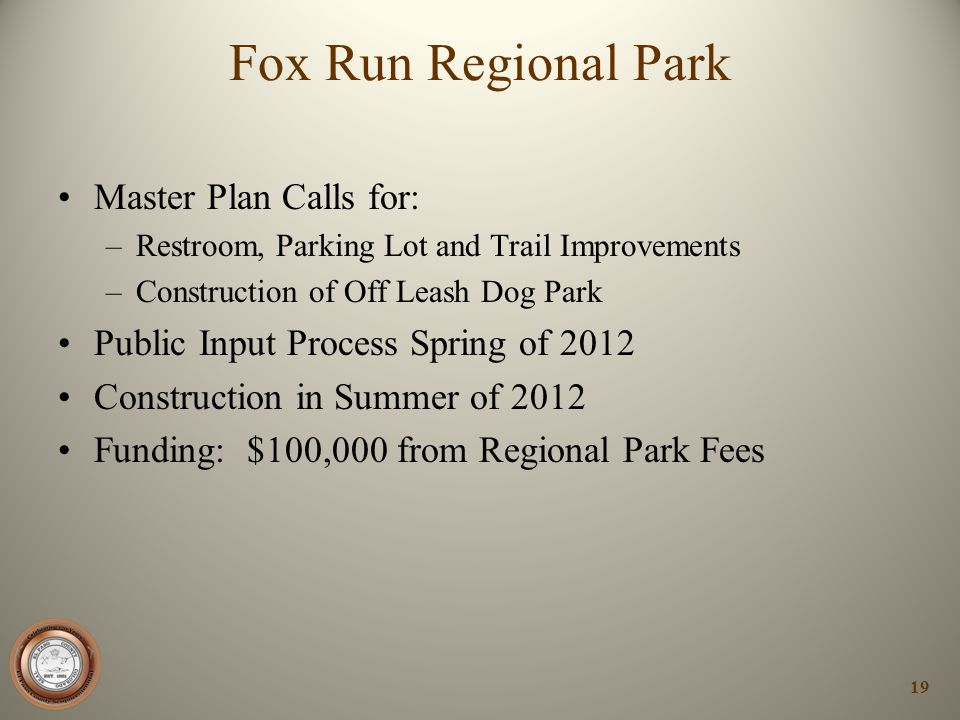 Fox Run Regional Park Master Plan Calls for:
