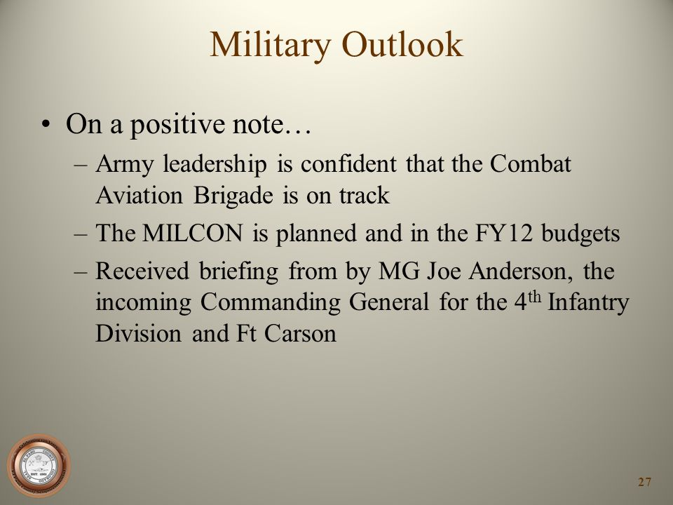 Military Outlook On a positive note…