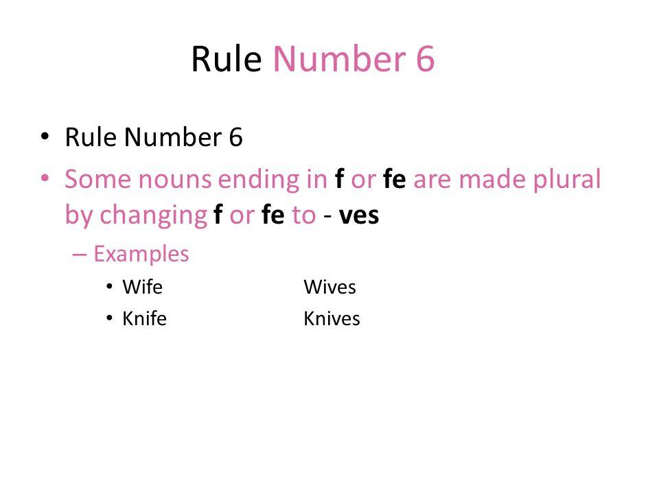 Rule Number 6 Rule Number 6