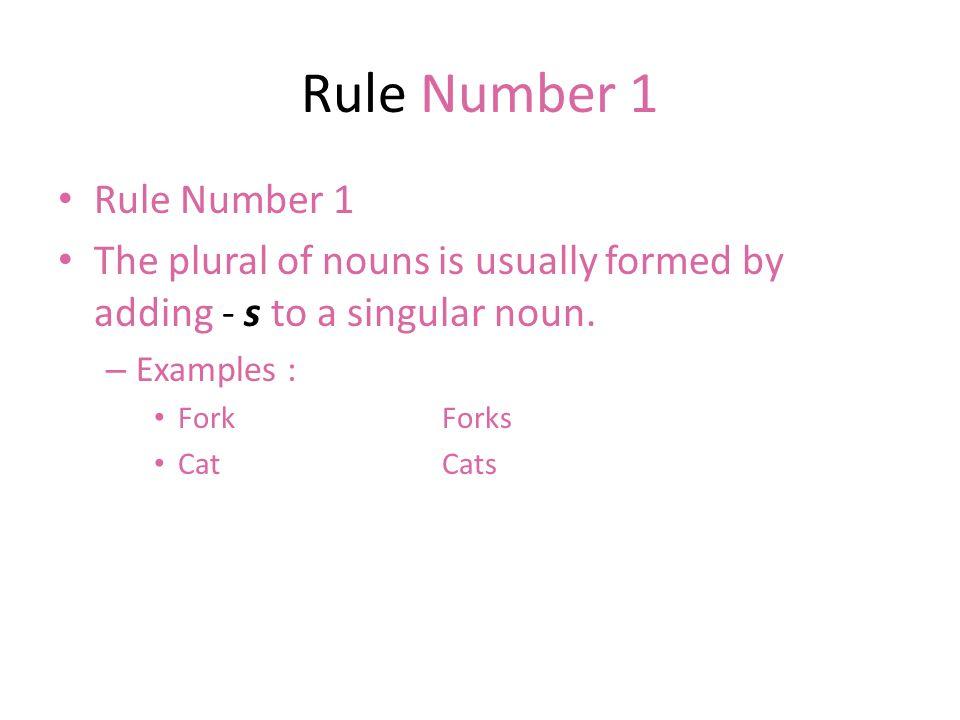 Rule Number 1 Rule Number 1