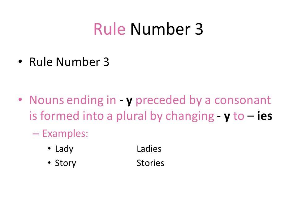 Rule Number 3 Rule Number 3