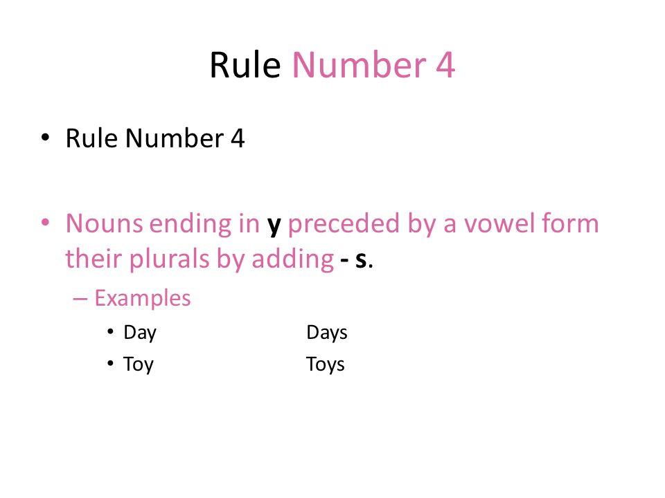 Rule Number 4 Rule Number 4