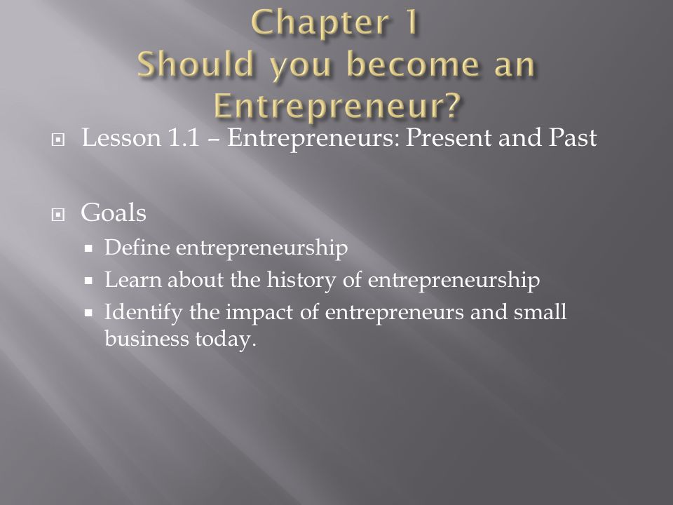 Chapter 1 Should you become an Entrepreneur