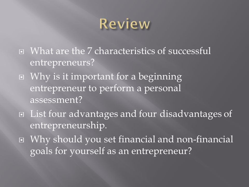 Review What are the 7 characteristics of successful entrepreneurs