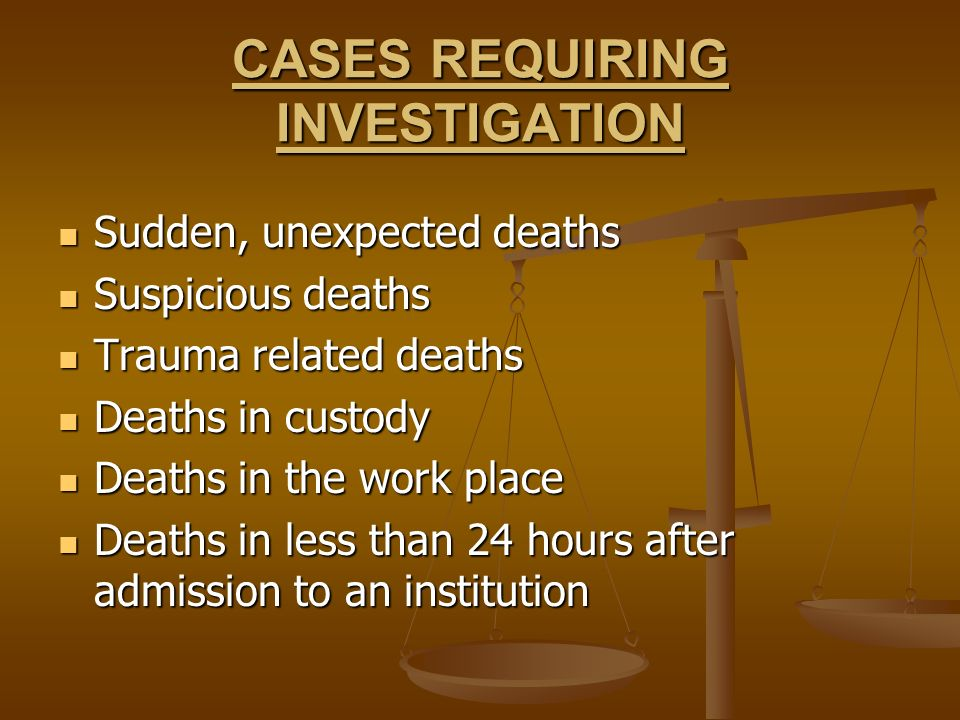 CASES REQUIRING INVESTIGATION