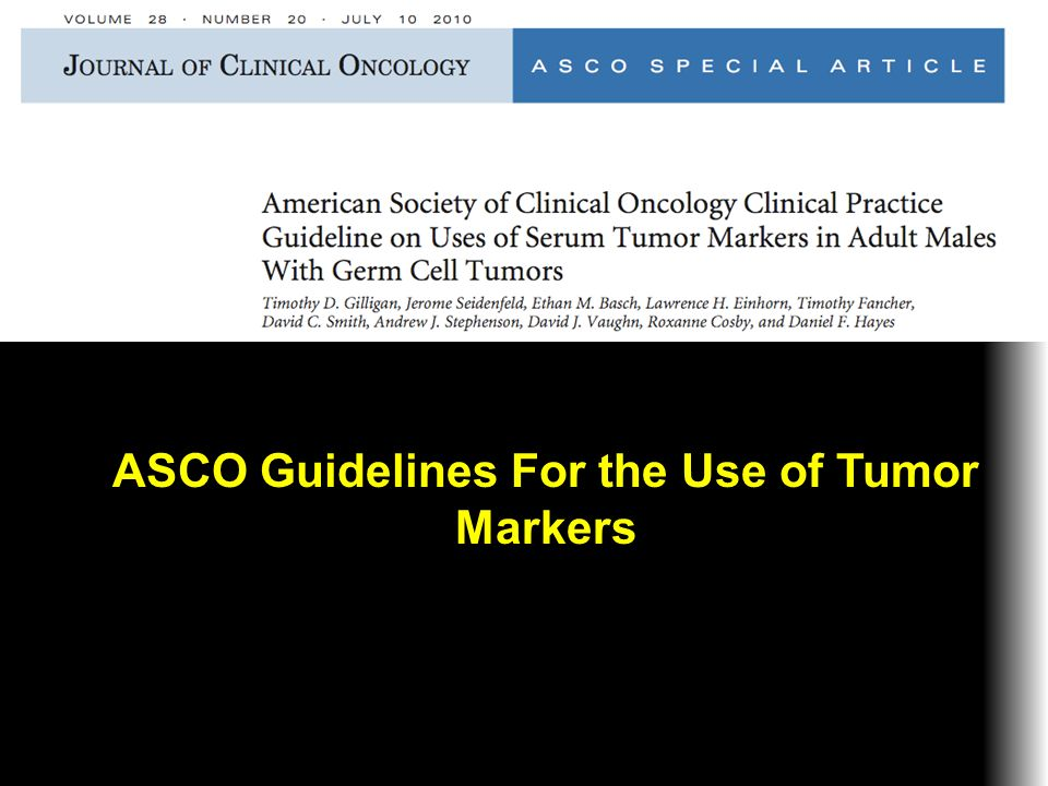 ASCO Guidelines For the Use of Tumor Markers