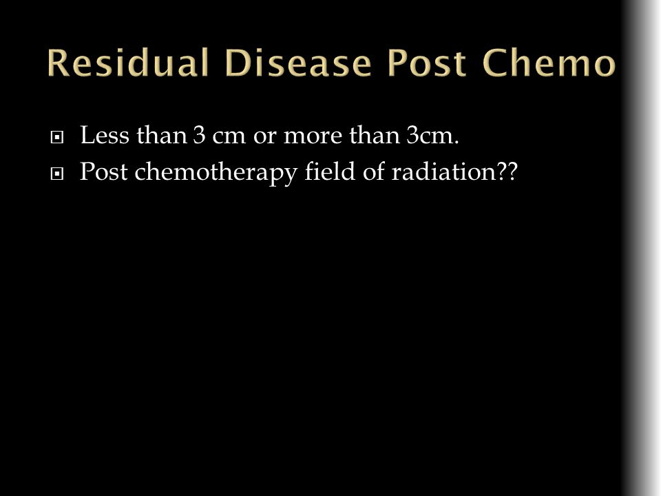 Residual Disease Post Chemo