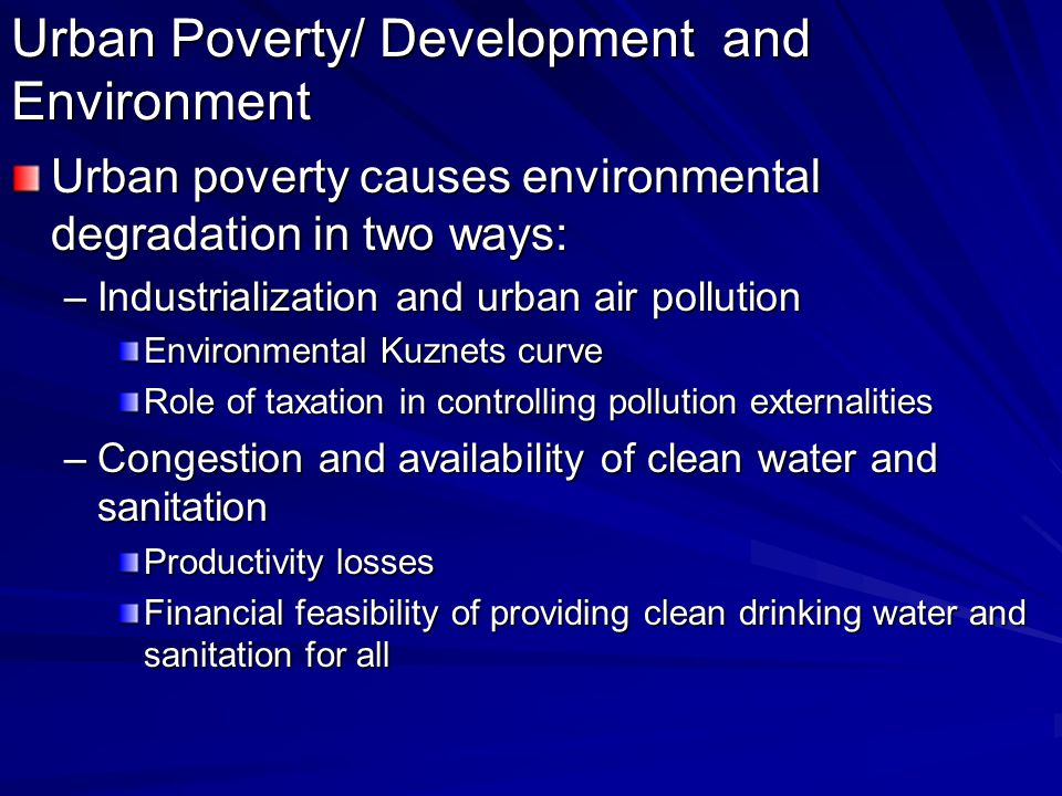 Urban Poverty/ Development and Environment